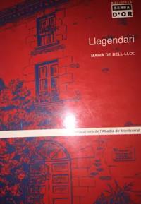 Llegendari, Maria de Bell-lloc