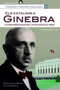 Els catalans a Ginebra. La reivindicació de Catalunya al món
