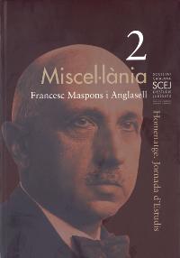 Miscel·lània 2. Francesc Maspons i Anglasell